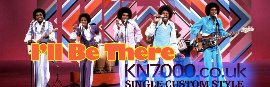 KN7000 STYLE: I'll Be There - Jackson 5